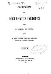 Colección de documentos inéditos para la historia de España: Volumen 10