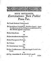 Exercitationes juris publici, in quibus de tutela electorali, ecclesiastica nobilibus imperii competente, jure consistoriorum ... tractatur: Volume 3