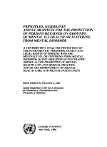 Principles, Guidelines and Guarantees for the Protection of Persons Detained on Grounds of Mental Ill-health Or Suffering from Mental Disorder