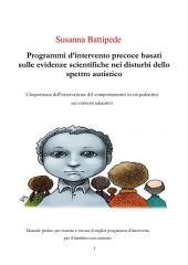 Programmi d'intervento precoce basati sulle evidenze scientifiche nei disturbi dello spettro autistico