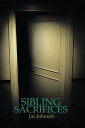 Sibling Sacrifices: A Jaz Johnson Novel