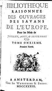 Bibliothèque raisonnée des ouvrages des savans de l'Europe: Volume11