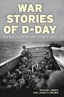 War Stories of D Day PDF