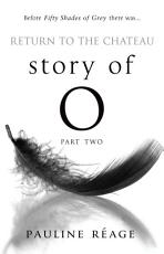 Story Of O Part Two  Return to the Chateau PDF