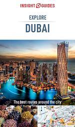 Insight Guides Explore Dubai (Travel Guide eBook)