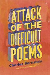 Attack Of The Difficult Poems Book PDF