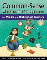 Common Sense Classroom Management for Middle and High School Teachers PDF