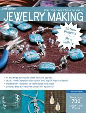 The Complete Photo Guide to Jewelry Making, Revised and Updated: More than 700 Large Format Color Photos