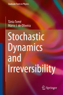 Stochastic Dynamics and Irreversibility