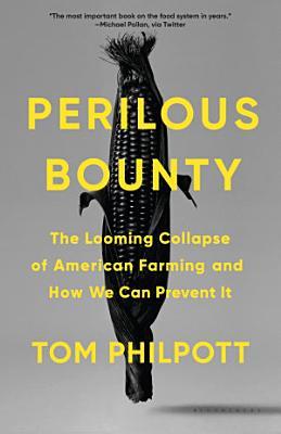 Perilous Bounty