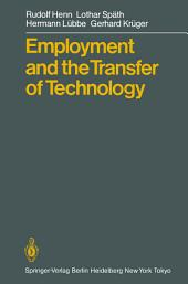 Employment and the Transfer of Technology