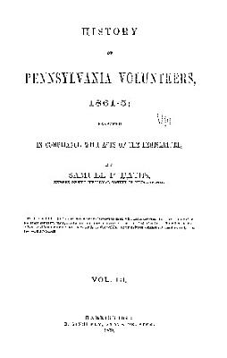 history of pennsylvania volunteers 1861 5  prepared in compliance with acts of the legislature