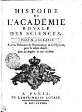HISTOIRE DE L'ACADÉMIE ROYALE DES SCIENCES. ANNÉE M. DCCLXXIX. Avec les Mémoires de Mathématique & de Physique, pour la même Année, Tirés des Registres de cette Académie