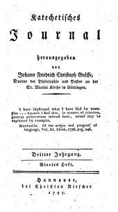 Katechetisches Journal: Dritter Jahrgang. Viertes Heft