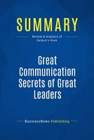 Summary  Great Communication Secrets of Great Leaders PDF