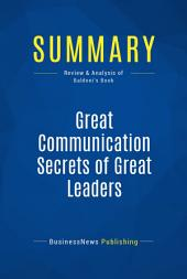 Summary: Great Communication Secrets of Great Leaders: Review and Analysis of Baldoni's Book
