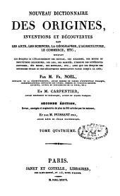 Nouveau dictionnaire des origines, inventions et découvertes: Volume4