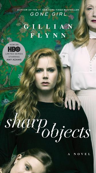 Download Sharp Objects  Movie Tie In  Book