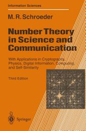 Number Theory in Science and Communication: With Applications in Cryptography, Physics, Digital Information, Computing, and Self-Similarity, Edition 3