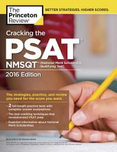 Cracking the PSAT/NMSQT with 2 Practice Tests, 2016 Edition