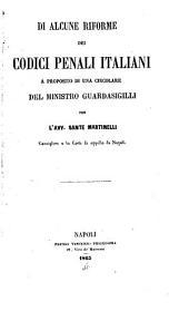 Di alcune riforme dei codici penali italiani a proposito di una circolare del ministro guardasigilli