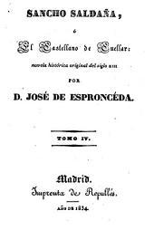 Sancho Saldaña, ó el Castellano de Cuellar: novela historica original del siglo 13, Volumen 4