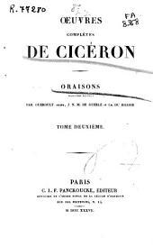 Oeuvres complètes de Cicéron: Oraisons, Volume2