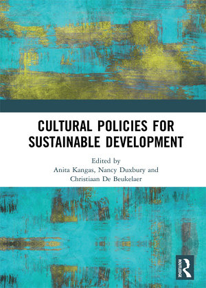 Cultural Policies for Sustainable Development PDF