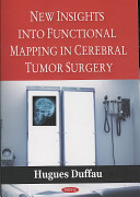 New Insights Into Functional Mapping in Cerebral Tumor Surgery