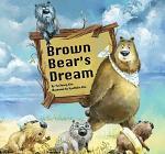 Brown Bear's Dream