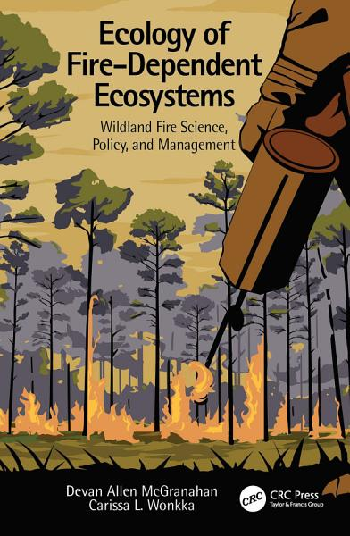 Download Ecology of Fire Dependent Ecosystems Book