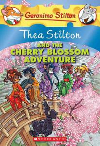Thea Stilton and the Cherry Blossom Adventure PDF
