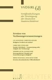 Erosion von Verfassungsvoraussetzungen: Berichte und Diskussionen auf der Tagung der Vereinigung der Deutschen Staatsrechtslehrer in Erlangen vom 1. bis 4. Oktober 2008