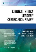 Clinical Nurse Leader Certification Review  Third Edition PDF
