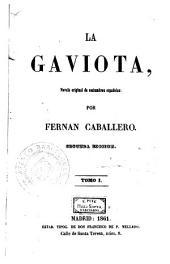 La Gaviota, 1: novela original de costumbres españolas