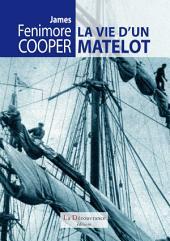 La vie d'un matelot: Récits d'aventures