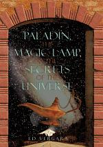 Paladín, the Magic Lamp, & the Secrets of the Universe