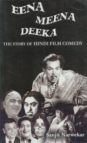 Eena Meena Deeka: The Story of Hindi Film Comedy