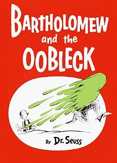 Bartholomew and the Oobleck Book
