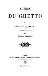 Scènes du Ghetto: Trad. de l'allemand par Daniel Stauben