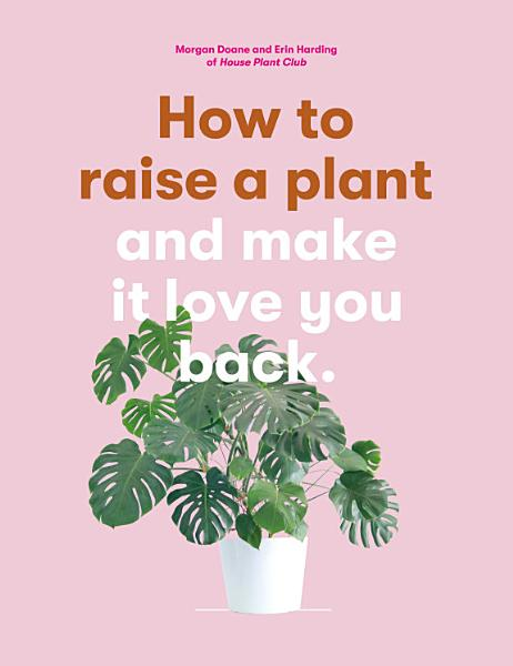 Download How to Raise a Plant Book