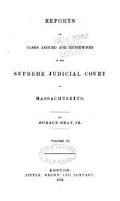 Reports of Cases Argued and Determined in the Supreme Judicial Court of the Commonwealth of Massachusetts: Volume 72