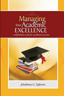 Managing Your Academic Excellence PDF