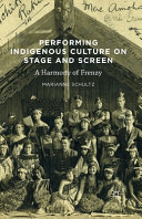 Performing Indigenous Culture on Stage and Screen