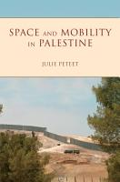 Space and Mobility in Palestine PDF