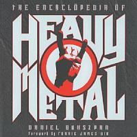 The Encyclopedia of Heavy Metal PDF