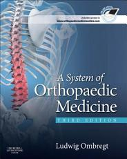 A System of Orthopaedic Medicine   E Book PDF