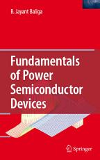 Fundamentals of Power Semiconductor Devices