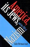 America  Its Jews  and the Rise of Nazism PDF