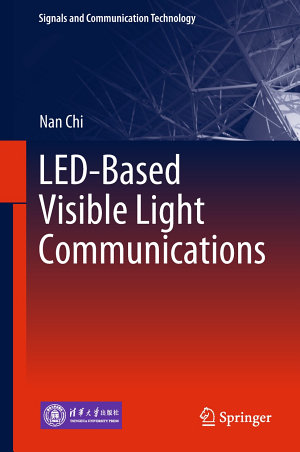 LED Based Visible Light Communications
